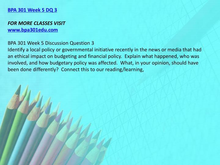BPA 301 Week 5 DQ 3