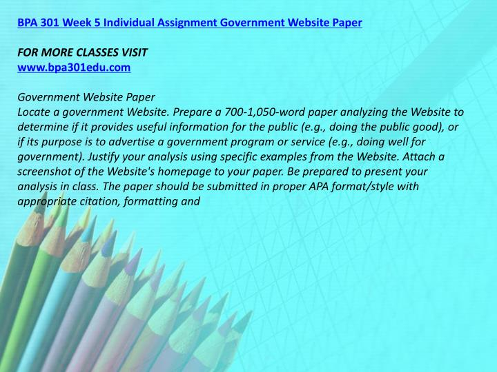 BPA 301 Week 5 Individual Assignment Government Website Paper