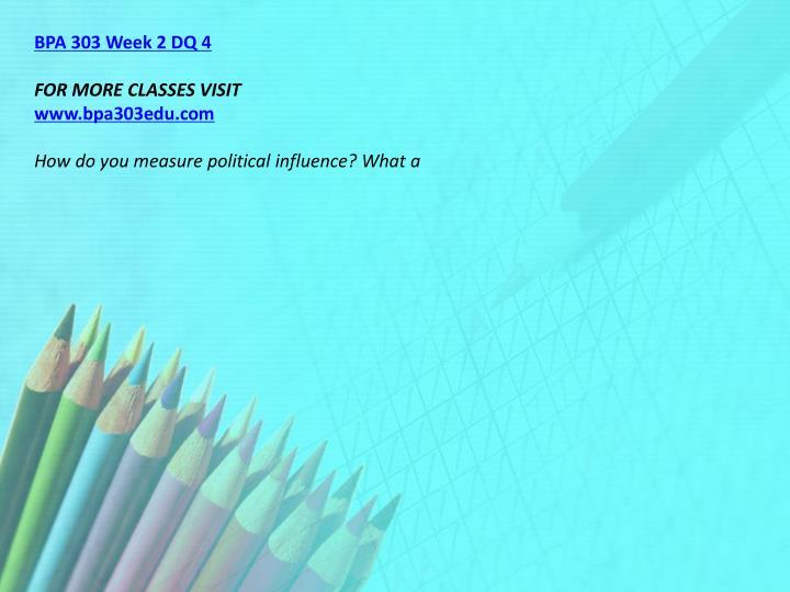 BPA 303 Week 2 DQ 4