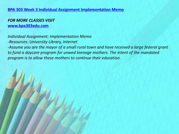 BPA 303 Week 3 Individual Assignment Implementation Memo