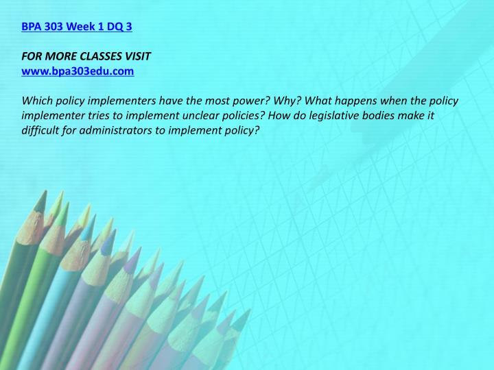 BPA 303 Week 1 DQ 3