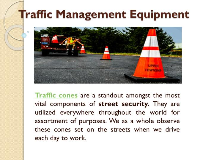 Traffic management equipment