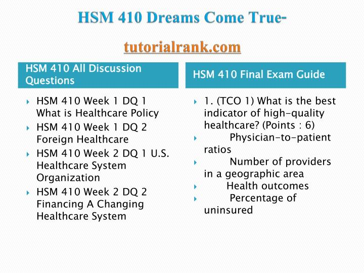 Hsm 410 dreams come true tutorialrank com1