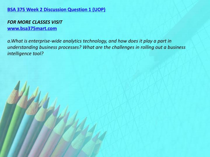 BSA 375 Week 2 Discussion Question 1 (UOP)