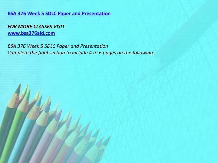 BSA 376 Week 5 SDLC Paper and Presentation