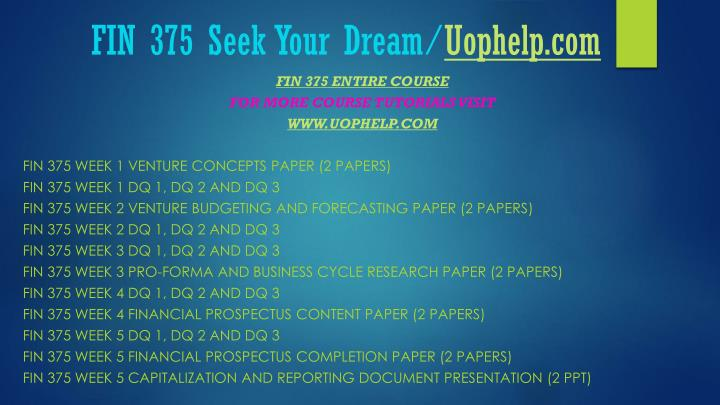Fin 375 seek your dream uophelp com1