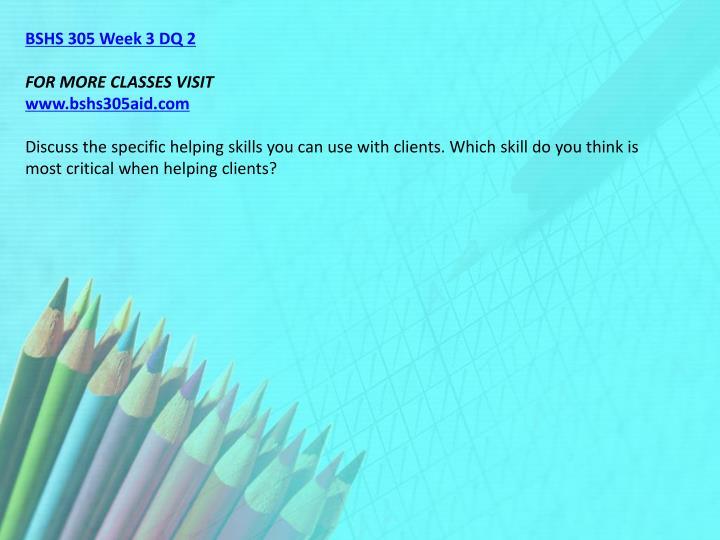 BSHS 305 Week 3 DQ 2