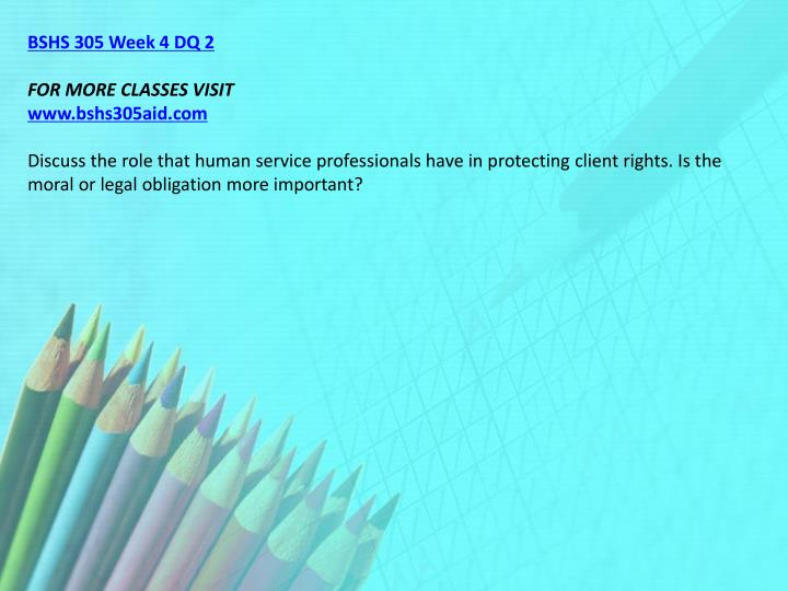 BSHS 305 Week 4 DQ 2