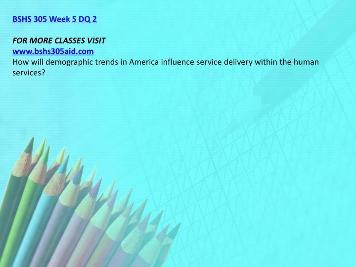BSHS 305 Week 5 DQ 2