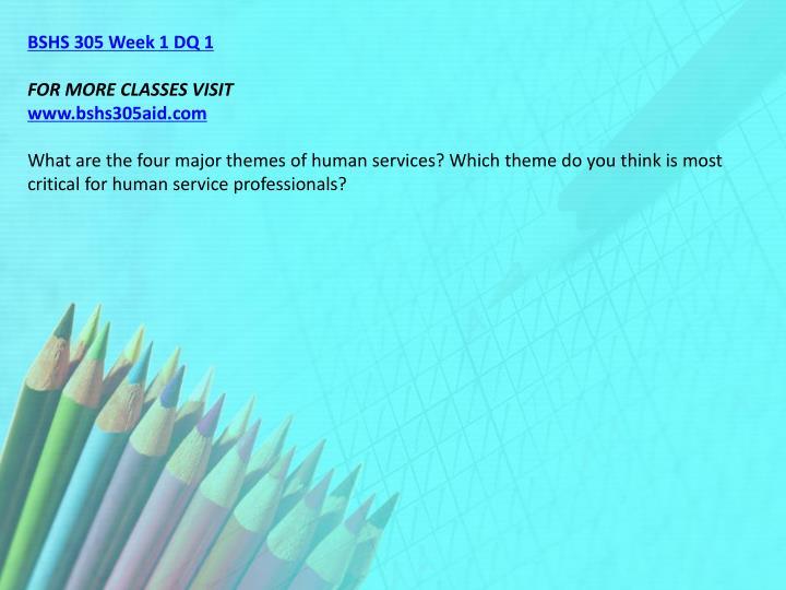 BSHS 305 Week 1 DQ 1