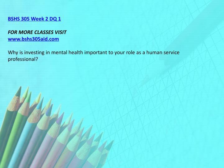 BSHS 305 Week 2 DQ 1