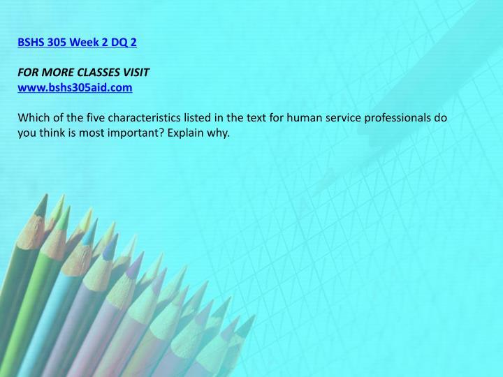 BSHS 305 Week 2 DQ 2