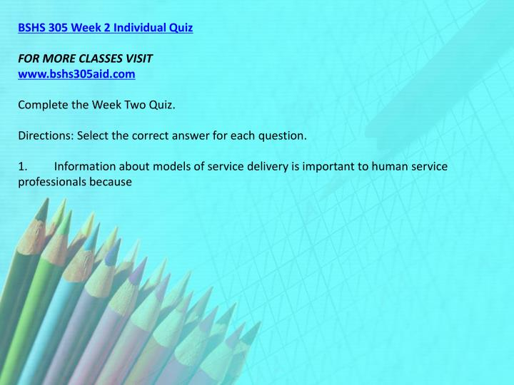 BSHS 305 Week 2 Individual Quiz