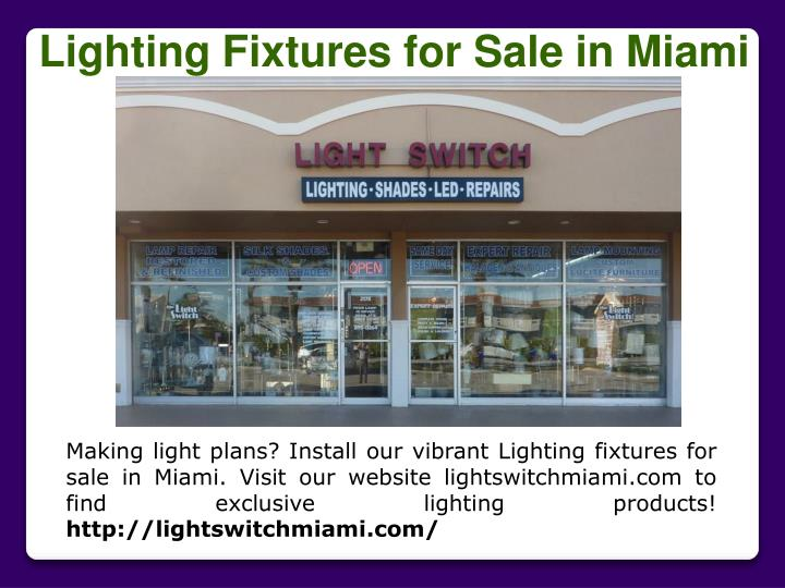 Lighting Fixtures for Sale in Miami