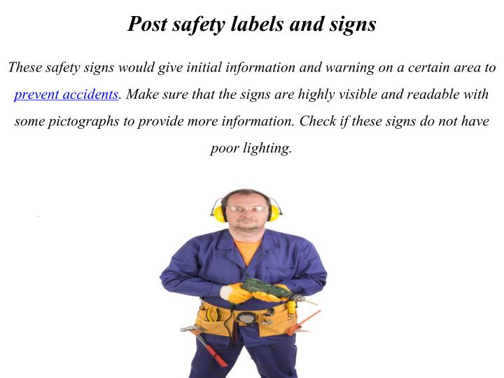 Post safety labels and signs