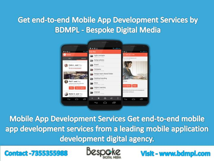 Get end-to-end Mobile App Development Services by BDMPL - Bespoke Digital Media
