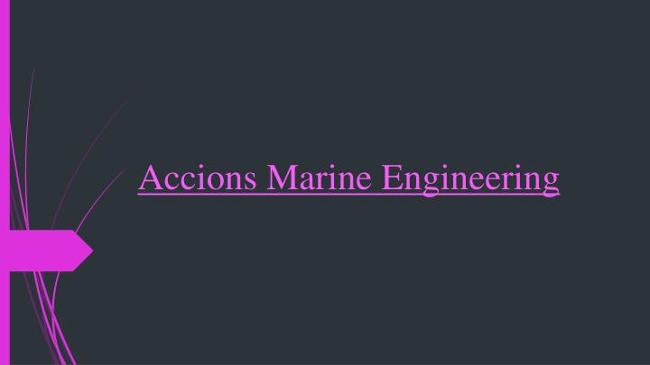 Accions marine engineering