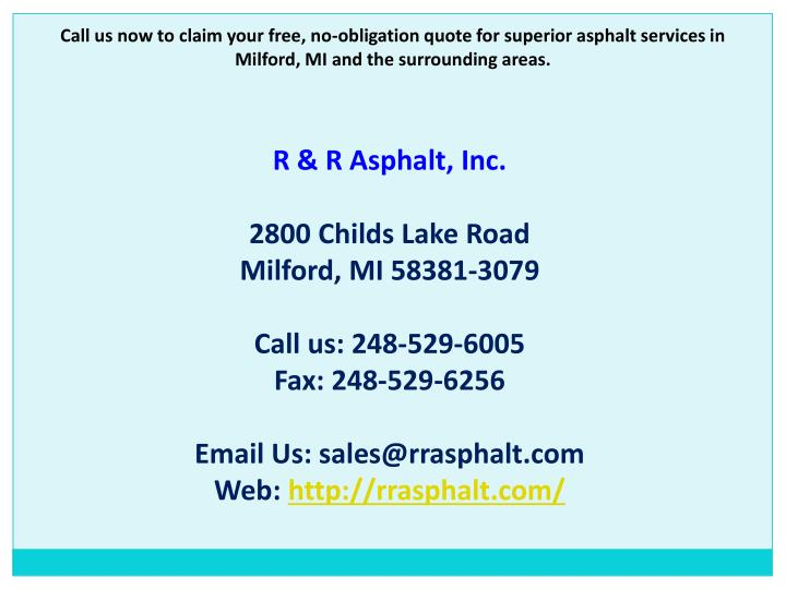 Call us now to claim your free, no-obligation quote for superior asphalt services in Milford, MI and the surrounding areas.