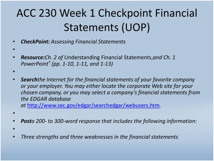 Acc 230 week 1 checkpoint financial statements uop
