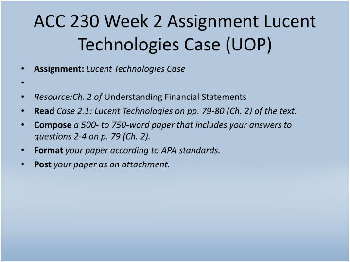 ACC 230 Week 2 Assignment Lucent Technologies Case (UOP)