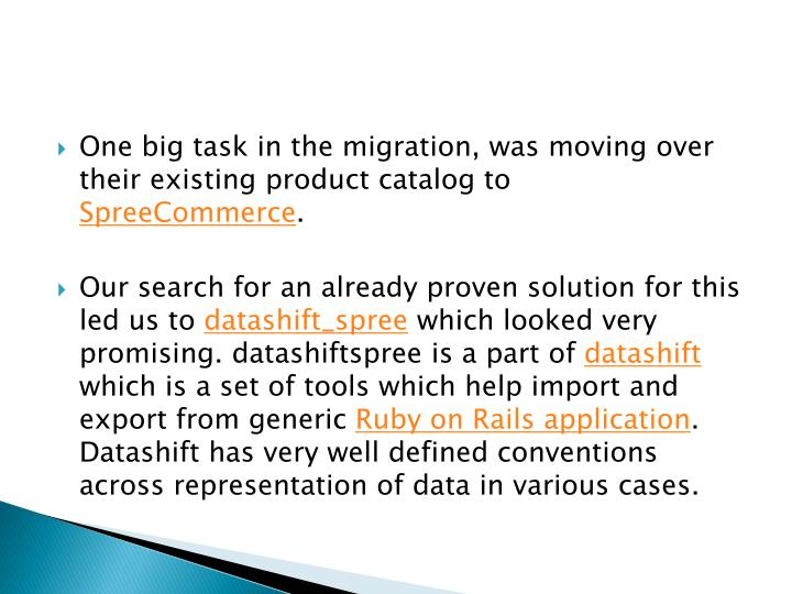 One big task in the migration, was moving over their existing product catalog to