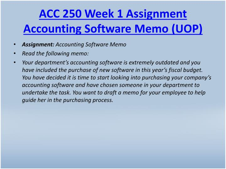 Acc 250 week 1 assignment accounting software memo uop