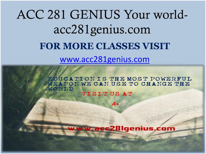 Acc 281 genius your world acc281genius com