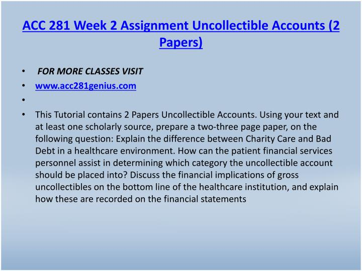 ACC 281 Week 2 Assignment Uncollectible Accounts (2 Papers)