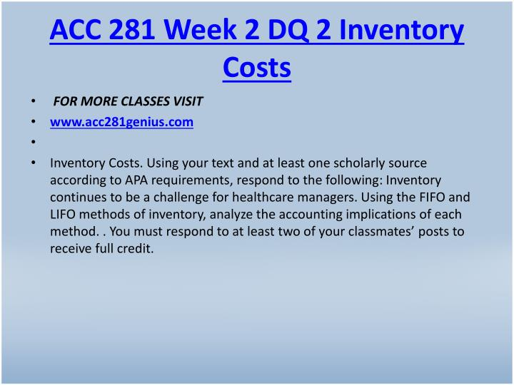 ACC 281 Week 2 DQ 2 Inventory Costs