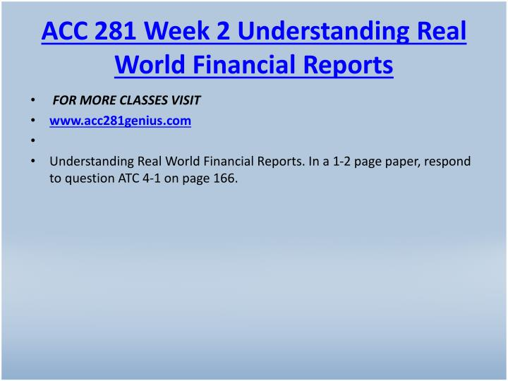 ACC 281 Week 2 Understanding Real World Financial Reports