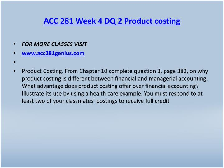 ACC 281 Week 4 DQ 2 Product costing