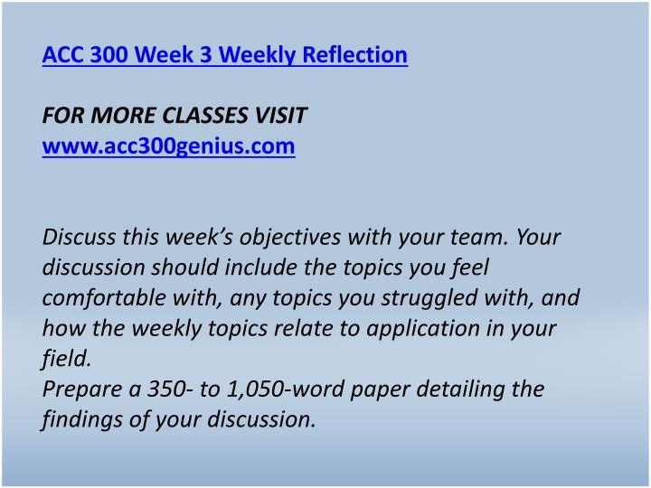 ACC 300 Week 3 Weekly Reflection