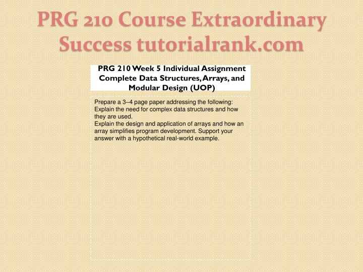 PRG 210 Week 5 Individual Assignment Complete Data Structures, Arrays, and Modular Design (UOP)