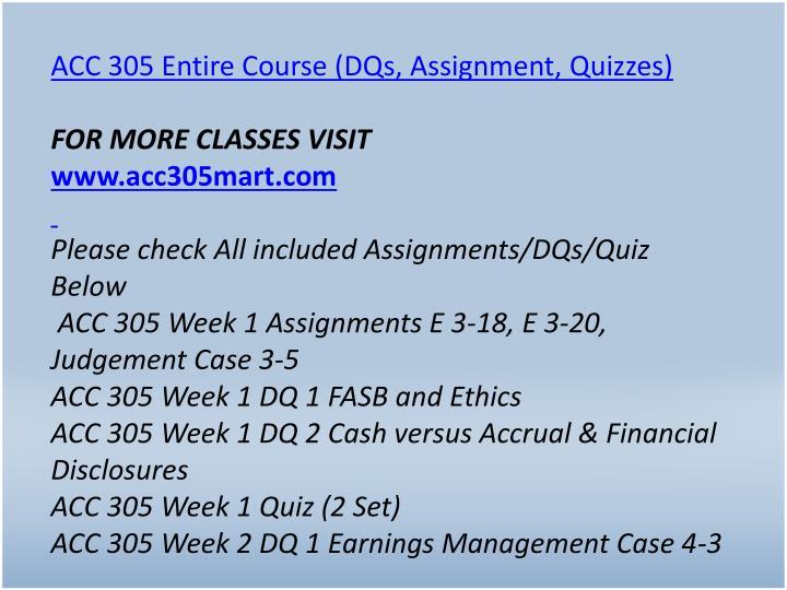ACC 305 Entire Course (DQs, Assignment, Quizzes)