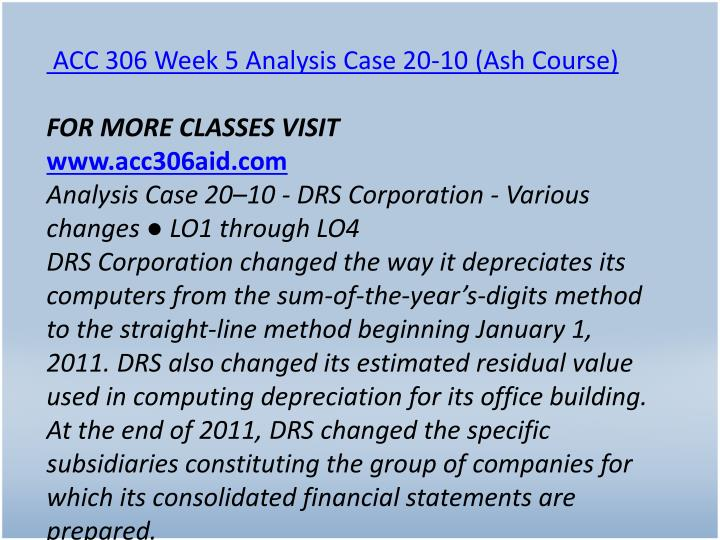 ACC 306 Week 5 Analysis Case 20-10 (Ash Course)