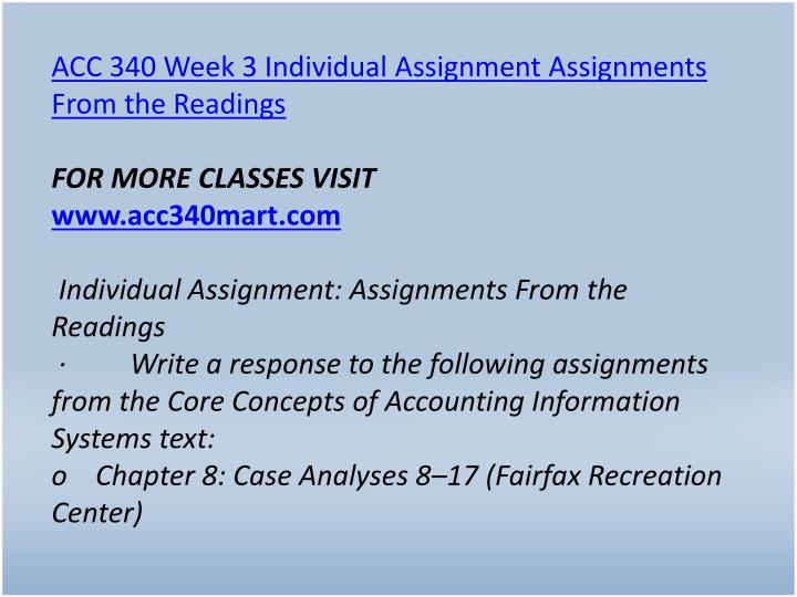 ACC 340 Week 3 Individual Assignment Assignments From the Readings