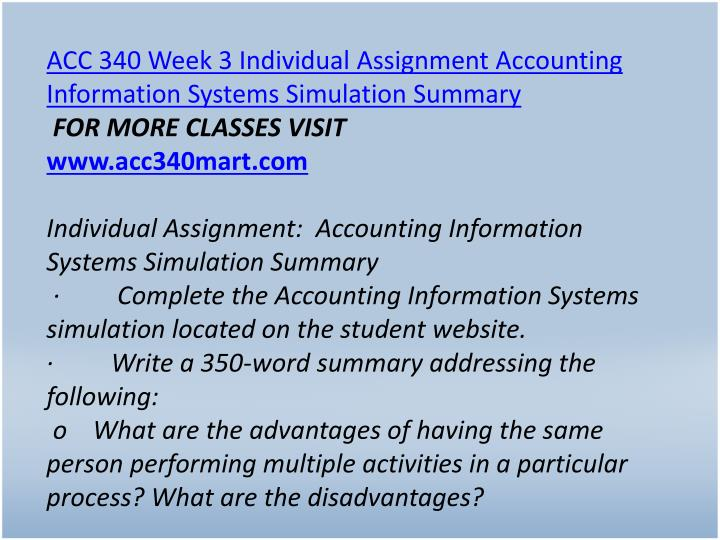 ACC 340 Week 3 Individual Assignment Accounting Information Systems Simulation Summary