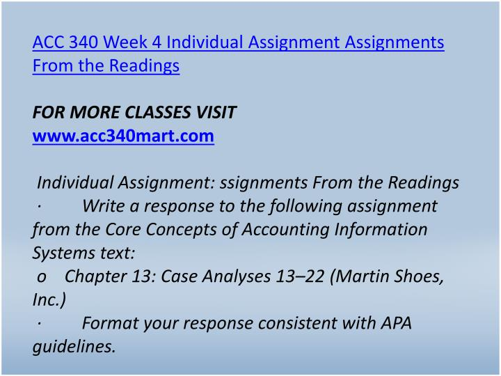 ACC 340 Week 4 Individual Assignment Assignments From the Readings