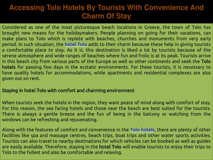 Accessing Tolo Hotels By Tourists With Convenience And Charm Of Stay