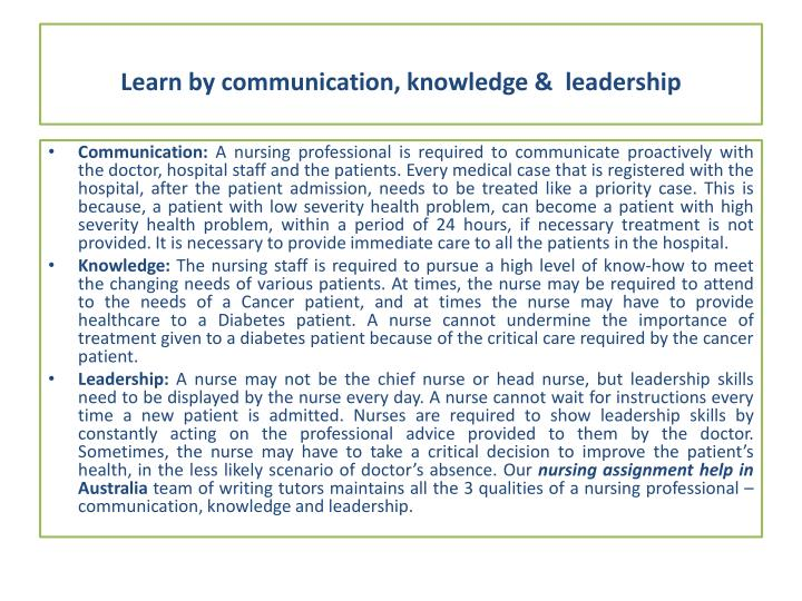 Learn by communication, knowledge &  leadership