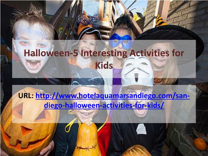 Halloween-5 Interesting Activities for Kids