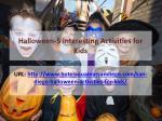 halloween 5 interesting activities for kids
