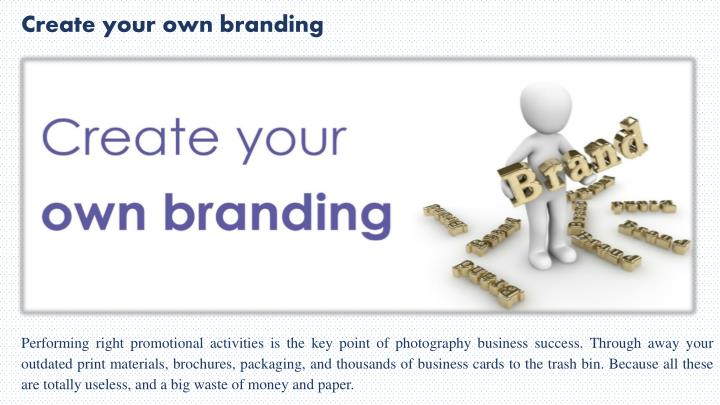 Create your own branding