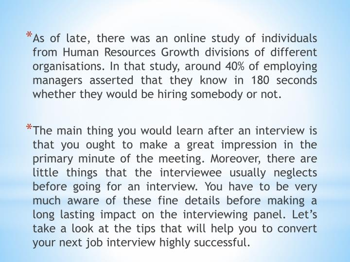 As of late, there was an online study of individuals from Human Resources Growth divisions of differ...