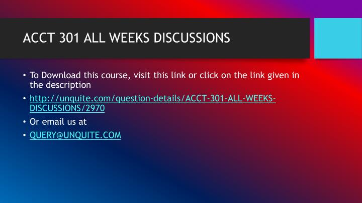 ACCT 301 ALL WEEKS DISCUSSIONS