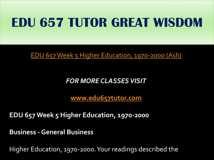 EDU 657 TUTOR GREAT WISDOM