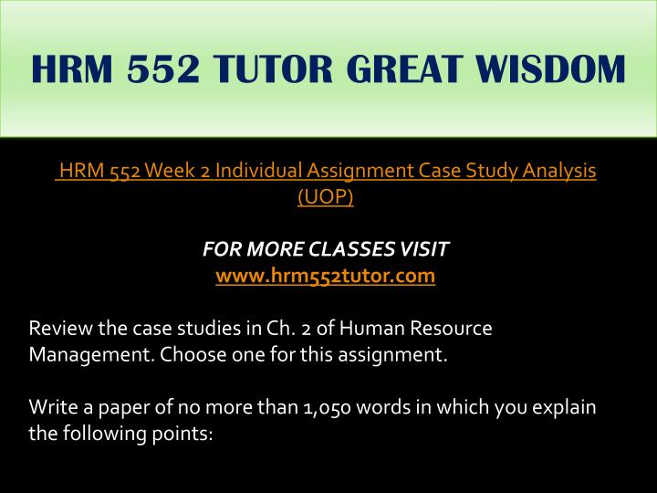 HRM 552 TUTOR GREAT WISDOM