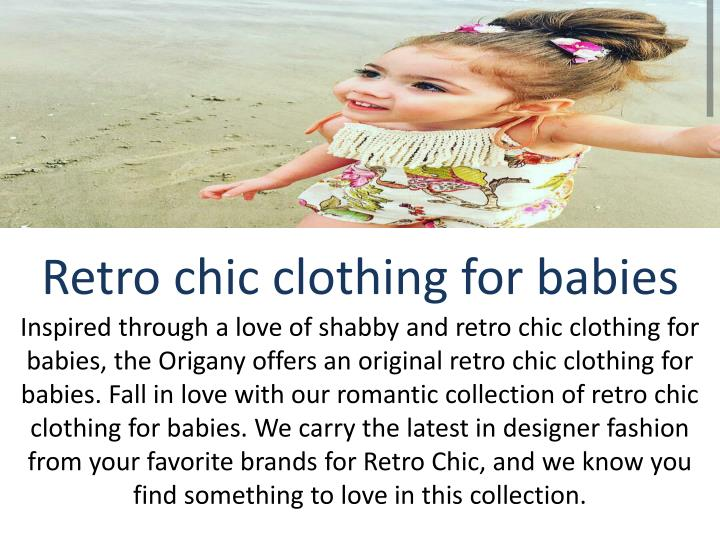 Retro chic clothing for babies