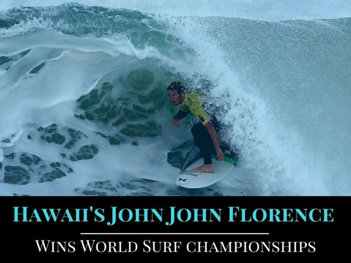 Hawaii s john florence wins world surf championships