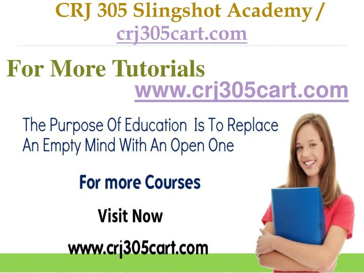 CRJ 305 Slingshot Academy /